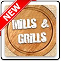 Mills & Grills