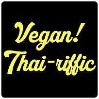 Vegan! Thai-riffic